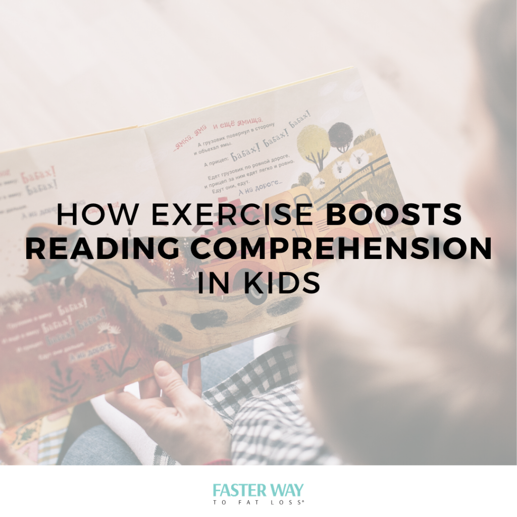 exercise boosts reading comprehension in kids